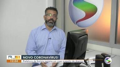 Secretaria de Saúde de Itatiaia investiga caso suspeito do novo coronavírus - Casos só são oficialmente reconhecidos como suspeitos após confirmação do Ministério da Saúde, o que ainda não ocorreu.