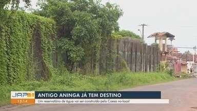 Prédio do antigo Aninga deverá se transformar em um reservatório de água - A Companhia de Água e Esgoto do Amapá deverá construir um novo reservatório de água no prédio do antigo Aninga, na Zona Sul de Macapá.