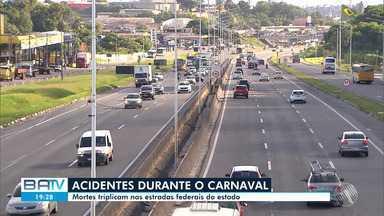 PRF registra aumento do número de mortes nas estradas que cortam a BA, durante o carnaval - Muitos acidentes foram provocados por imprudências dos motoristas, neste período.