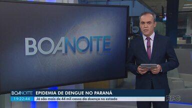 Secretaria de Saúde declara epidemia de dengue no Paraná - Mais de 44 mil casos da doença foram confirmados no estado desde julho de 2019.