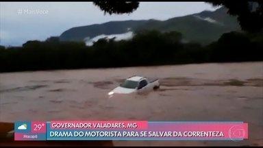 Confira imagem dramática de resgate de motorista em meio à correnteza em Minas Gerais - A forte chuva também castigou a cidade de Governador Valadares