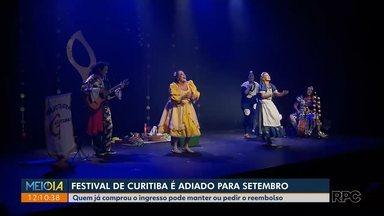 Festival de Curitiba é adiado para setembro - Quem já comprou o ingresso pode manter ou pedir o reembolso.