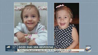 Polícia Civil faz perícia na casa de mãe de criança desaparecida em Itapira - Isis Helena, de 1 ano de 10 meses, desapareceu há 12 dias. A bebê tem microcefalia e toma remédios controlados.