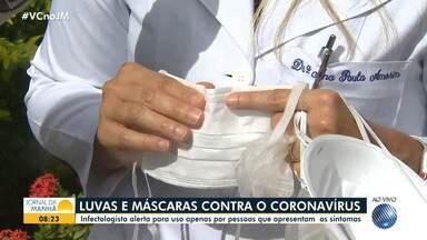 Coronavírus: Infectologista esclarece dúvidas sobre o uso de máscaras e luvas - Saiba em que situações e como você deve usar esses itens.