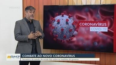 Secretário de Saúde do AM fala sobre medidas de combate ao novo coronavírus - Rodrigo Tobias concedeu entrevista ao Bom Dia Amazônia.