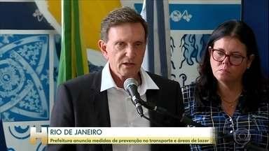 Prefeitura do Rio anuncia medidas de prevenção no transporte e áreas de lazer - A prefeitura do Rio de Janeiro, também anunciou medidas e recomendações em relação aos ônibus municipais, BRT, VLT e áreas de lazer.