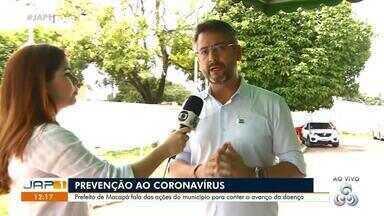 Prefeito de Macapá fala das ações adotadas no município para conter avanço do coronavírus - Prefeito de Macapá fala das ações adotadas no município para conter avanço do coronavírus