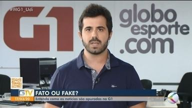 """Saiba como identificar notícias falsas no G1 Triângulo e Alto Paranaíba - Com a pandemia do coronavírus, as chamadas """"fake news"""" estão circulando pelas redes sociais. Entenda como as notícias são apuradas no G1."""