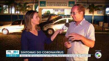 Idosa morre por suspeita de coronavírus em Miguel Pereira, diz secretaria municipal - Paciente trabalhava no Rio de Janeiro e esteve em contato direto com a patroa dela, que chegou da Itália e testou positivo para Covid-19.