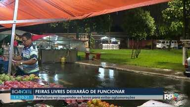 Para evitar aglomerações, feiras livres são suspensas em Londrina - Suspensão vale a partir de sábado (21).
