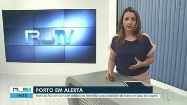 Porto do Açu tem estrutura médica de prontidão com aplicação de testes em caso de suspeita - As empresas instaladas no Porto já adotaram as recomendações e protocolos da Anvisa.