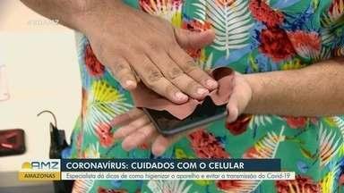 Coronavírus: Reportagem alerta para cuidados com o celular - Especialista dá dicas de como higienizar o aparelho e evitar a transmissão.