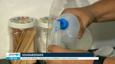 Farmácia distribui álcool para combater novo coronavírus - Manaus tem sete casos confirmados.