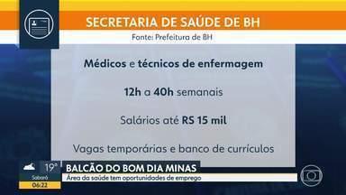 Área da saúde tem oportunidades de emprego - Veja as dicas do Balcão do Bom Dia Minas.