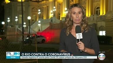 Cidade do Rio registra 1ª morte pela Covid-19 - Essa foi a quarta morte no estado. Casos subiram de 186 para 233.