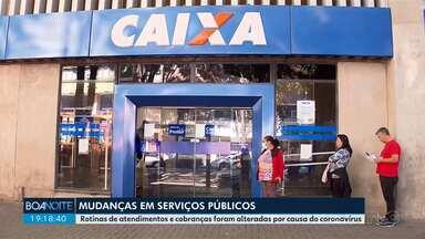 Serviços públicos têm rotina alterada por causa do coronavírus - Em Curitiba e região, o atendimento presencial nas agências bancárias foi suspenso.