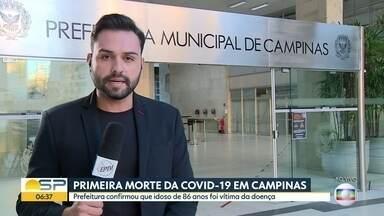 Primeira morte causada por Covid-19 em Campinas - Idoso de 86 anos foi vítima da doença.