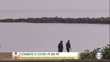 Governo de Pernambuco proíbe acesso as praias e parques de todo o Estado - As restrições são para tentar conter o avanço da Covid-19