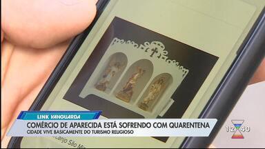 Comércio de Aparecida está sofrendo com quarentena - Cidade vive basicamente do turismo religioso