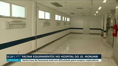 Santa Casa de Paranavaí tem ala específica para atender pacientes de Covid-19 - Prefeitura está com dificuldade para conseguir comprar equipamentos para ampliar leitos.