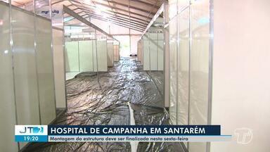 Estrutura do Hospital de Campanha deve ser finalizada na sexta-feira em Santarém - Unidade atenderá casos de coronavírus; veja detalhes na reportagem.