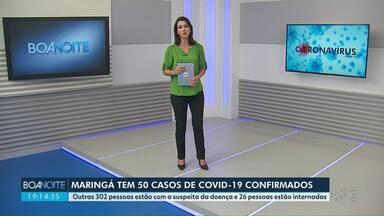 Veja as últimas informações sobre a Covid-19 no PR - Maringá chega a 50 casos da doença.