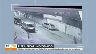Mulher e estuprada em Cabo Frio, RJ, em um prédio abandonado da Prefeitura - Violência aconteceu no bairro Jardim Esperança, por volta das 20h.