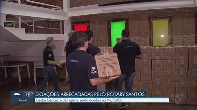Rotary Santos arrecada doações para famílias durante pandemia - Cestas básicas e de higiene serão doadas na Vila Gilda para famílias que estão com dificuldade durante quarentena.