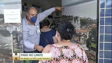 Coronavírus: No Pará, mais de 90% dos leitos de UTI estão ocupados - Em Belém do Pará, a ocupação dos leitos de UTI é de 100%. O estado tem 902 casos e 35 mortes.