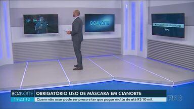 A partir de amanhã (22) será obrigatório o uso de máscaras em Cianorte - O descumprimento pode gerar multa. Em Umuarama, a determinação já está valendo há uma semana.