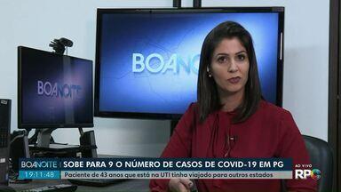Ponta Grossa confirma nono caso de Covid-19 - Paciente de 43 anos que está na UTI tinha viajado para outros estados.