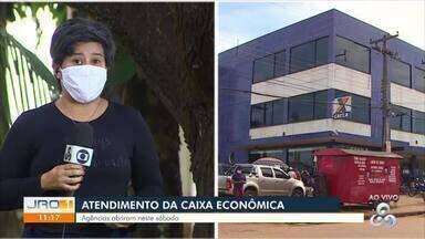 Agências da Caixa Econômica abrem neste sábado, 25 - 17 municípios de Rondônia tiveram atendimento.