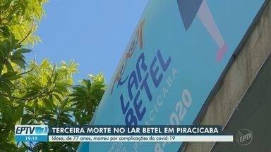 Idosa de 77 anos é a terceira morte por coronavírus no lar de idosos de Piracicaba - O Lar Betel confirmou um surto de Covid-19 na última quarta-feira. No total, 15 idosos foram confirmados com a doença no local.