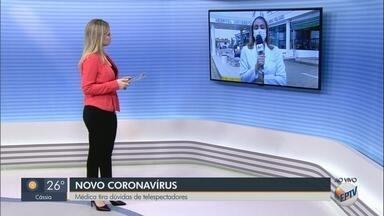 Médico tira dúvidas sobre coronavírus no EPTV 1 - Pergunte ao Doutor traz perguntas dos telespectadores