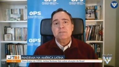 Vice-diretor da Organização Pan-Americana de Saúde fala sobre situação do Brasil - Jarbas Barbosa é médio epidemiologista e explica sobre a situação do país e da América Latina.