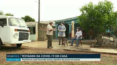 Foz do Iguaçu começa a fazer testagem da COVID-19 em casa - Prefeitura está fazendo testes rápidos de porta em porta.