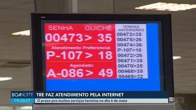 Tribunal Regional Eleitoral faz atendimento pela internet durante a pandemia - O prazo pra muitos serviços termina no dia 6 de maio.