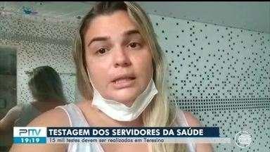 15 mil testes serão aplicados em profissionais da saúde no Piauí - 15 mil testes serão aplicados em profissionais da saúde no Piauí