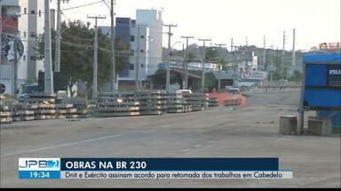 JPB2JP: Dnit e Exército assinam acordo para retomada das obras na BR 230 em Cabedelo - Triplicação da rodovia.