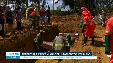 Prefeitura de Manaus prevê 4 mil sepultamentos em maio - Número atual já é quatro vezes maior do que o registrado antes da pandemia de Covid-19