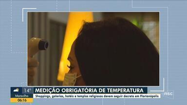 Medição de temperatura se torna obrigatória em comércios de Florianópolis - Medição de temperatura se torna obrigatória em comércios de Florianópolis