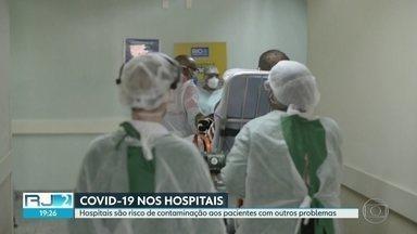 Hospitais são risco de contaminação do coronavírus para profissionais e pacientes - Paciente que chegam para atendimentos para outros motivos acabam contraindo a Covid-19.