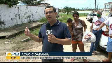 Ação Cidadania; doações são feitas para famílias carentes em municípios da PB - Confira os detalhes com o repórter Hebert Araújo.