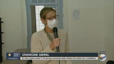 Vigilância Epidemiológica de São Carlos fala sobre sintomas da síndrome gripal - Na cidade, quase 2 mil pessoas passaram pelo sistema de saúde com o problema.
