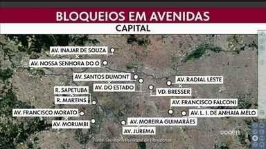 Prefeitura aumenta pontos de bloqueio no trânsito da capital - Subiu de quatro para oito locais. Foram dois na zona norte, no cruzamento da avenida Santos Dumont com a avenida do Estado e na Inajar de Souza com a Nossa Senhora do Ó.