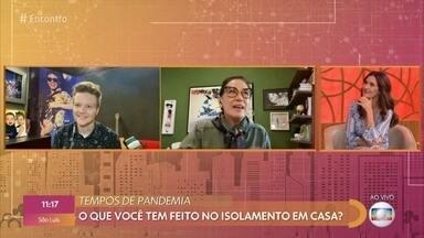 Programa de 06/05/2020 - Programa traz debate sobre possíveis conflitos durante isolamento e bate papo com Michel Teló, Lilia Cabral e a ex-BBB Flay