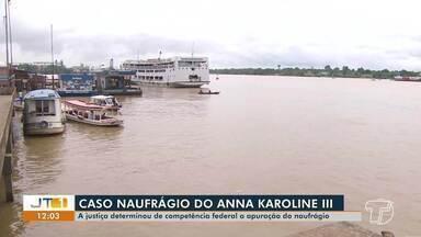Justiça determina à competência federal a apuração das causas do naufrágio no Amapá - Naufrágio do navio Anna Karoline III ocorreu no fim do mês de fevereiro.