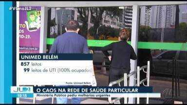 Pacientes suspeitos de Covid-19 enfrentam dificuldades na saúde particular em Belém - Quem paga para ter atendimento melhor, não tem encontrado nada disso.