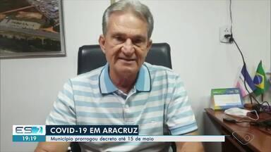 Prefeitura de Aracruz, ES, prorroga decreto com medidas para conter avanço da Covid-19 - Confira o que mudou na cidade.