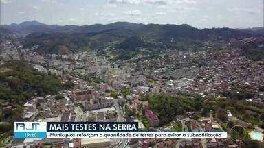 Cidades da Serra reforçam a quantidade de testes para evitar a subnotificação de Covid-19 - A Região Serrana é uma das áreas do interior com maior número de casos confirmados do novo coronavírus.